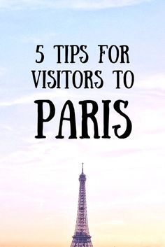 tips for first time visitors to paris