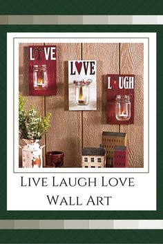 Live Laugh Love are not only great words to live by but a great way of life.  Live Laugh Love Home decor is trendy cute and popular.  I love how sophisticated these pieces are.  These make your home more warm and inviting.  These pieces of live laugh love Diy Home Decor Projects, Home Decor Trends, Home Decor Inspiration, Rustic Farmhouse Decor, Country Decor, Country Chic, Décor Antique, Love Wall Art, Pretty Room