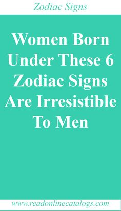 Women Born Under These 6 Zodiac Signs Are Irresistible To Men Taurus Man, Aquarius Men, Scorpio Men, Aquarius Facts, Sagittarius Facts, Leo Men, Zodiac Sign Traits, Zodiac Signs Astrology, Pisces Zodiac