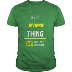 Cool It's A BYERS Thing - You Wouldn't Understand T-Shirts