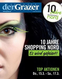 Shopping Nord Aktionen 15.3. bis 17.3.18 Events, 10 Years, Action