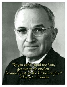 ✯ Harry S. Truman ✯ 34th Vice President under 32. Franklin D. Roosevelt. Then became the 33rd President....I HAVE ALWAYS RESPECTED AND ADMIRED HARRY TRUMAN.