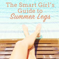 The Smart Girl's Guide to Summer Legs with Aqua Spa Bath Products