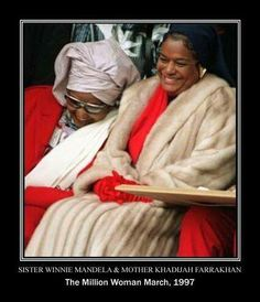 Sister, Winnie Mandela and Mother, Khadijah Farrakhan...The Million Woman March, 1997
