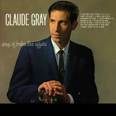 Claude Gray: my ears should burn when fools are talked about #country