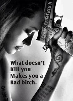 What doesnt kill you makes you a bad bitch. You die inside. If it was because someone hurt you, it will make you one unpredictable bitch. The good news is It will definitely make you a tougher, stronger, Outspoken badass. Refugees, Boss Bitch Quotes, Attitude Quotes, Badass Women, Badass Quotes Women, Queen Quotes, Along The Way, Picture Quotes, Decir No