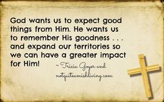 it's okay to expect good things from God