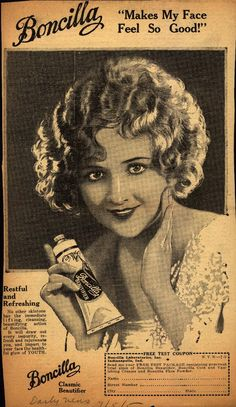 """1925 Boncilla Newspaper An ad for a """"beautifier"""" showing a pretty girl with the quote """"Makes My Face Feel So Good!"""" to grab viewers attention."""