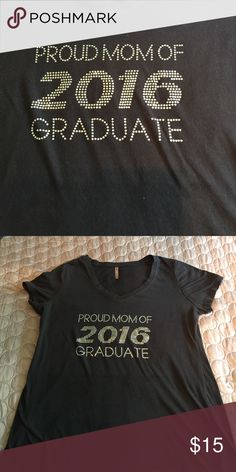 f7075353c33 Bling t shirt Bling Proud Mom 2016 Graduate stretchy 2x Tops Tees - Short  Sleeve Bling