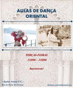 Aulas de Dança Oriental: Areosa (Porto)  *Águias Areosa F.C.