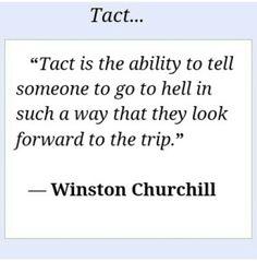 Tact by Winston Churchill