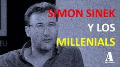 Simon Sinek y su visión de los Millenials (subtitulos  en español)
