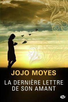 Hamisoitil: La dernière lettre de son amant de Jojo Moyes Très bon que je recommande