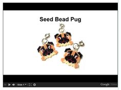 Seed Bead Pug Pattern with Thread Path. Video Animation.