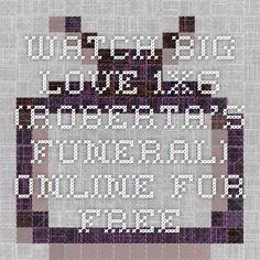 Watch Big Love 1x6 (Roberta's Funeral) Online For Free