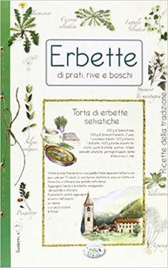 Amazon.it: Erbette di prati, rive e boschi - aa.vv. - Libri