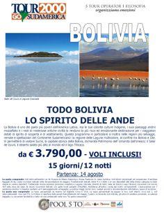 Tour della Bolivia ad agosto da € 3.790,00 voli inclusi!