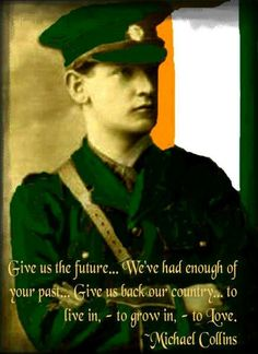 Michael Collins, Irish revolutionary leader, founder of the Irish Free State. Fought and died for Irish freedom. Ireland 1916, Ireland Map, Irish Independence, Irish Quotes, Irish Sayings, Irish American, American Girl, Cork City, Michael Collins
