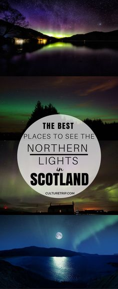 Here Are the Best Places to See the Northern Lights in Scotland|Pinterest: theculturetrip