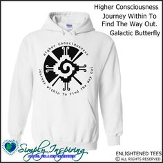 Galactic Butterfly Higher Consciousness Journey Within To Find The Way Out Enlightenment New Age Hoody Sweatshirt white