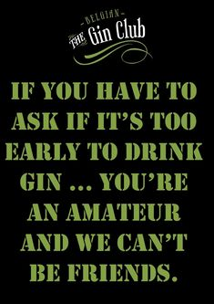 Without title - . Gin Quotes, Words Quotes, Funny Quotes, Sayings, Say Love You, My Love, Gin Festival, Gin Tasting, Gin Bar