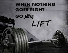 Fitness Motivation Home Gym Wall Decal - When Nothing Goes Right Go Lift