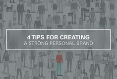 Four tips for creating a strong personal brand http://qoo.ly/ddxhj