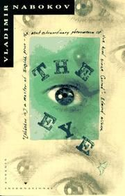 "The Eye ( A very short ""mystery"" tale, though not in the usual sense, asking the question who is Smurov? A tale of Russian emigre living in Berlin and a search for identity. To tell much more would ruin the tale, and while at times it feels stilted, it is an interesting little novella. )"