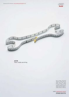 "Description: This ad shows a picture of a tape measure shaped into a tool. At the top, there are words of the brand ""Audi"" as well as below ""AVS Tailor made servicing."" The ad is very simple. It includes a lot of information on it and directs the viewer to Audi's sells department to purchase this service."