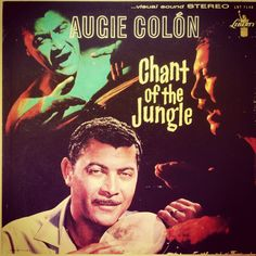 Augie Colon - Chants of the jungle 1960.