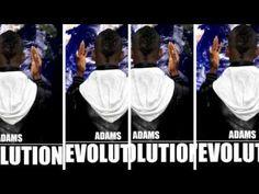 Adams - Le Courage - L'évolution