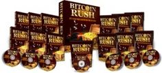 Bit Coin Rush - Sale Price: $6.95  Follow the exact roads paved by experienced Bitcoin Investors and learn the inside out of making money with cryptocurrencies. This guide will take you from knowing nothing about the game, and get you to acquire your first digital money and finally build a Bitcoin Empire of your own... all by following proven money making models that works