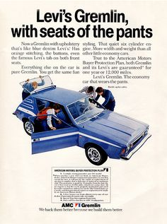 """""""Levi's Gremlin, with seats of the pants"""" - 1973 AMC Gremlin car ad Vintage Advertisements, Vintage Ads, Vintage Iron, Retro Ads, Vintage Magazines, Vintage Stuff, Vintage Posters, Gremlin Car, Retro Images"""