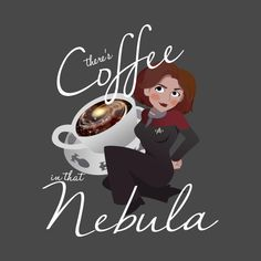Check out this awesome 'There%27s+Coffee+in+that+Nebula' design on @TeePublic!