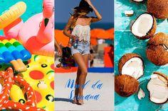 Mood da Semana - vem, verão! Queremos boias na piscina, água de coco e looks de praia.