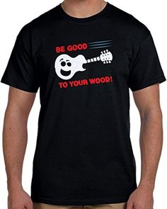 Be Good To Your Wood Men's Black T-Shirt (2X-Large) - Brought to you by Avarsha.com