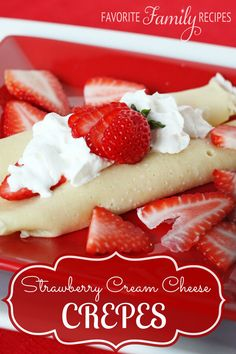 The best thing about crepes is that you can enjoy them in so many different ways, but my favorite way is this Crepes with Strawberry Cream Cheese Filling! via @favfamilyrecipz