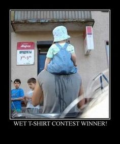 Its official - we have a loser of the wet t-shirt contest. tshakazulu Its official - we have a loser of the wet t-shirt contest. Its official - we have a loser of the wet t-shirt contest. Wet Tshirt Contest, I Dont Want Kids, I Got Your Back, Parenting Fail, Wet T Shirt, Tee Shirt, Funny Kids, Make Me Smile, I Laughed