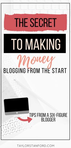 How to Make Money By Blogging: How I Make 10K+ — Taylor Stanford