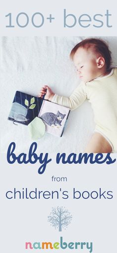 Beloved childhood books are a perfect source for baby names.