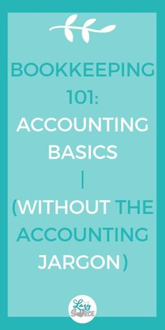 Bookkeeping Accounting Basics for Solopreneurs More With Money - Business Management - Ideas of Business Management - Bookkeeping Accounting Basics for Solopreneurs without the accounting jargon. Everything you need to know to understand your bookkeeping! Accounting Basics, Bookkeeping And Accounting, Accounting And Finance, Accounting Principles, Accounting Notes, Bookkeeping Course, Accounting Classes, Quick Books Accounting, Online Accounting Courses