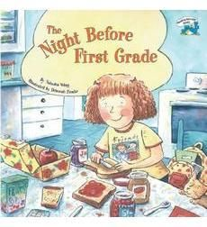 """The Night Before First Grade by Natasha Wing After reading the book, make chart w/each student's name & write what they said they did the night before first grade. Then students illustrate their idea for the bulletin board.  Write as a header: """"T'was the night before first grade and all through the town, the children were hurrying & scurrying around..."""" Maria picked out her clothes. John went to bed early. etc..."""