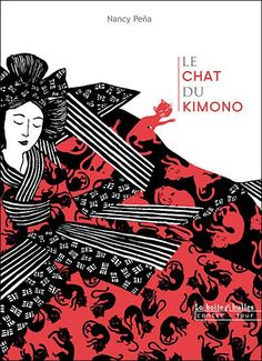 Le Chat du Kimono, by Nancy Peña.