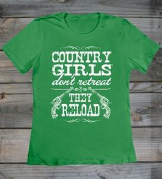 Country Girl Store - Women's CG Reload W/Nape Fashion Fit Crew Neck Tee, $18.95
