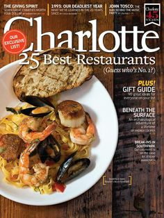 Charlotte Magazine's December 2013 issue features the 25 Best Restaurants in Charlotte
