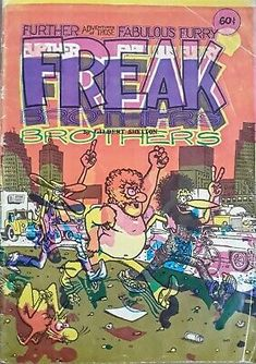 FABULOUS FURRY FREAK BROTHERS #2, 6th pr., 60¢ Cover Price, ©1972 COVER MISPRINT | eBay Gilbert Shelton, Comic Books For Sale, Spiderman, Batman, Unknown Soldier, Bronze Age, Teen Titans, Brother, Comics