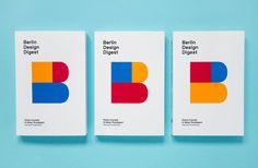 Berlin Design Digest — 100 Successful Projects, Products, and Processes — Karlsruhe, Germany City Branding, Fashion Branding, Branding Design, Packaging Design, Typography Logo, Graphic Design Typography, Graphic Design Illustration, Experiment, Berlin Design
