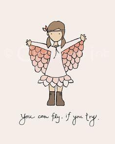 Childrens Art Print - Nursery Art Print - GIRLS Kids Room Decor - Fly if You Try - 8x10. via Etsy.