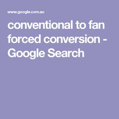 conventional to fan forced conversion - Google Search