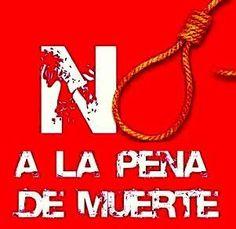 No a la pena de muerte